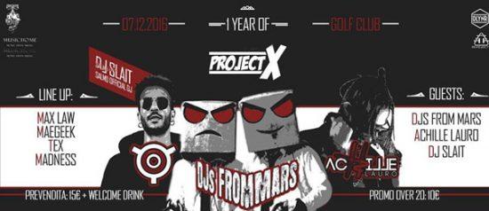 1 Year of Project X: Djs From Mars - Achille Lauro - Dj Slait al Golf Club di Salice Terme