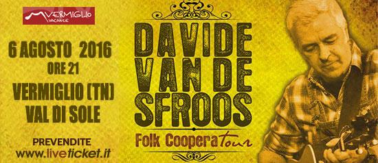 Davide Van De Sfroos a Vermiglio in Val di Sole