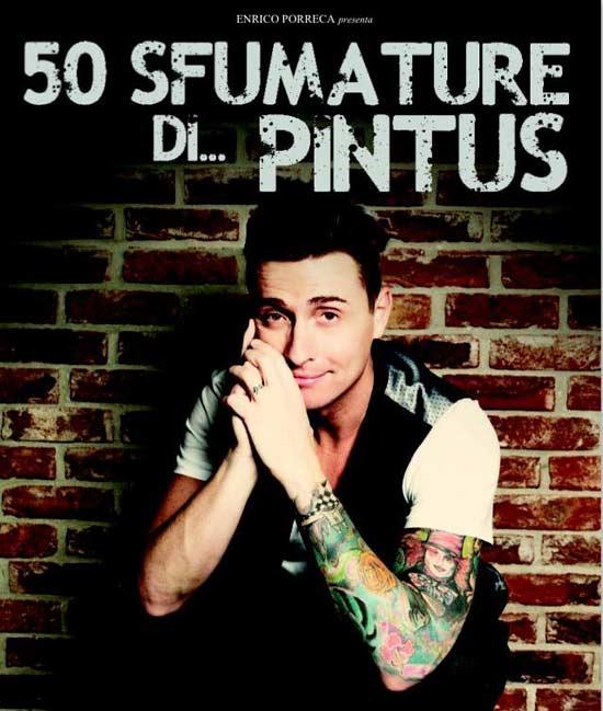 50 sfumature di...Pintus a Cinisello Balsano