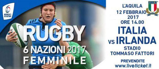 Italia VS Irlanda 6 Nazioni Femminile 2017 allo Stadio Fattori de L'Aquila