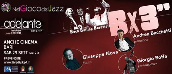 """XI Rassegna Nel Gioco del Jazz """"B x 3 - Bacchetti, Boffa e Nova"""" ad Anche Cinema a Bari"""