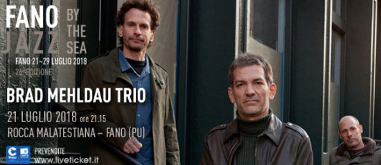 Brad Mehldau Trio al Fano Jazz by the Sea 2018