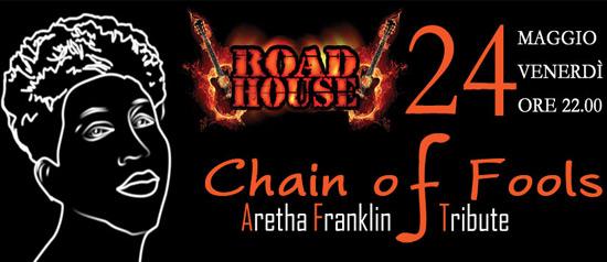 Chain of Fools - Tributo Aretha Franklin live al Roadhouse di Nemi