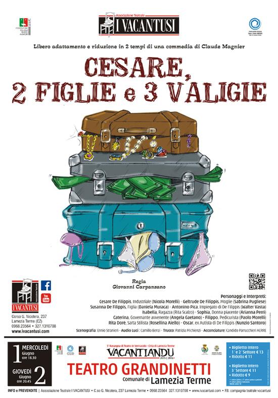 """""""Cesare, 2 figlie e 3 valigie"""" al Teatro Grandinetti di Lamezia Terme"""