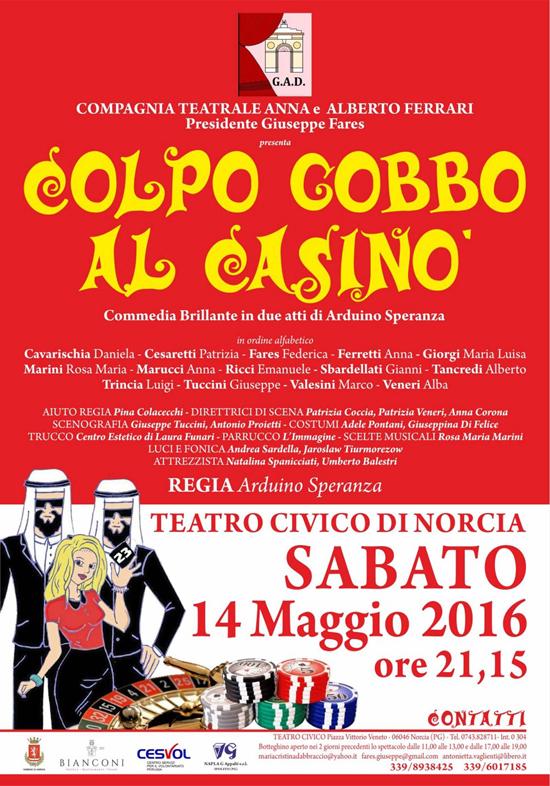 """""""Colpo gobbo al casinò"""" al Teatro Civico di Norcia"""