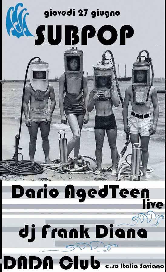 AgedTeen live + dj Frank Diana @ DADA Club a Saviano