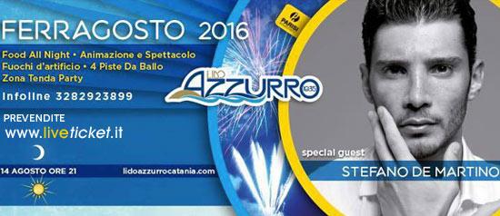 Ferragosto con Stefano De Martino al Lido Azzurro - Plaza di Catania