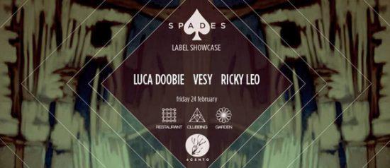 Spades Label Showcase w/ Luca Doobie-Ricky Leo-Vesy al Ristorante 4cento di Milano