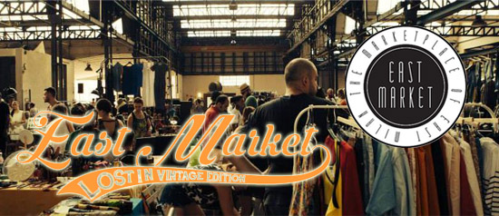 "East Market - ""Lost in vintage edition"" a Milano"