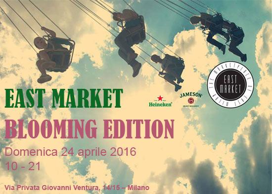"East Market - Mercatino ""Blooming Edition"" a Milano"