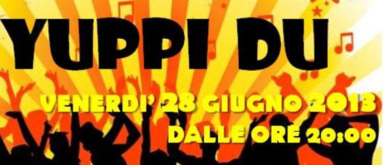 Yuppi du - EliantoBar&FedericoPecci a San Piero Agliana