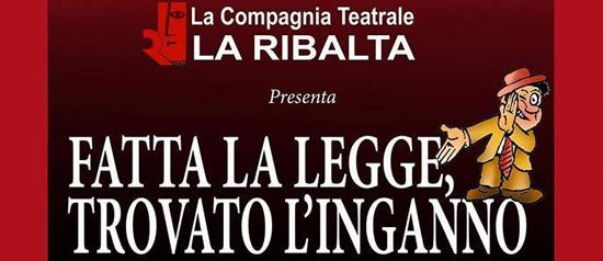 """""""Fatta la legge, trovato l'inganno"""" al Teatro Ariston di Gaeta"""