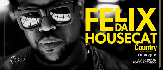 Felix Da Housecat al Country Club a Porto Rotondo