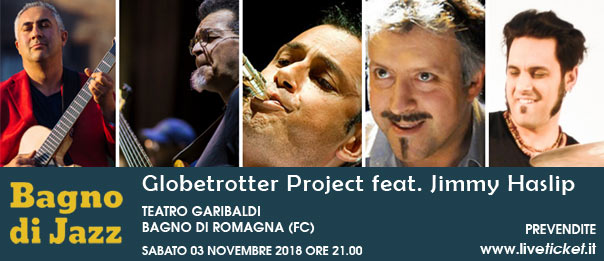 Bagno di Jazz - Globetrotter Project feat. Jimmy Haslip al Teatro Garibaldi a Bagno di Romagna