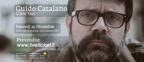 """Guido Catalano Grand Tour - """"IL Giorno di NATALE"""" al Teatro La Concordia di San Costanzo"""