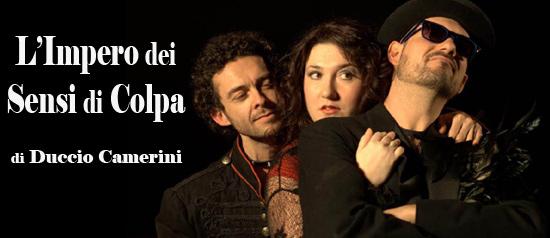 """""""L'Impero dei Sensi di Colpa"""" al Teatro Millelire di Roma"""
