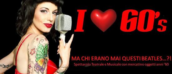 I love 60's al Teatro Cittadella di Modena
