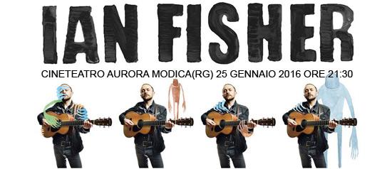 Ian Fisher live al Nuovo CineTeatro Aurora di Modica