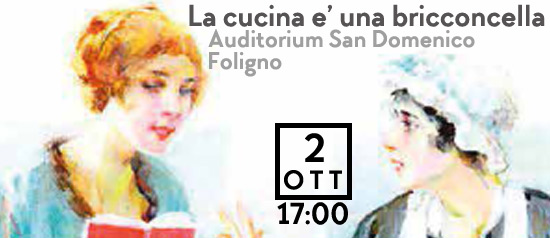 La cucina e' una bricconcella all'Auditorium San Domenico di Foligno
