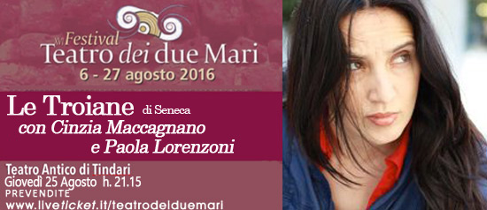"Maccagnano - Lorenzoni ""Le Troiane"" al Teatro Antico di Tindari"