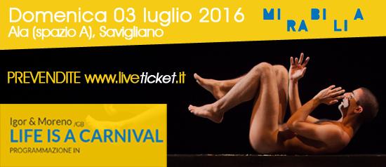 Igor&Moreno, Life is a Carnival
