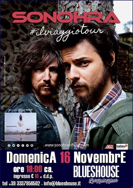 """Sonohra """"Il Viaggio Tour 2014"""" al Blues House di Milano"""