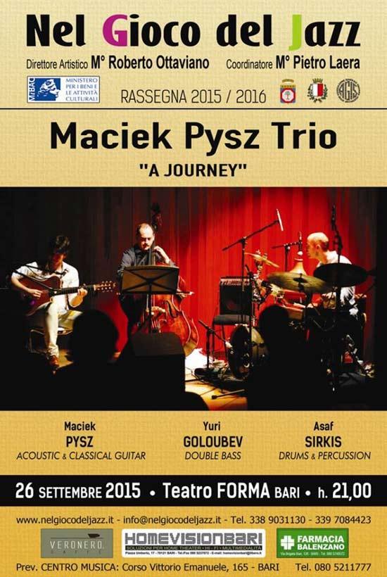 "Maciek Pysz Trio ""A Journey"" al Teatro Forma di Bari"