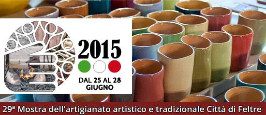 29ª Mostra dell'Artigianato Artistico e Tradizionale Città di Feltre