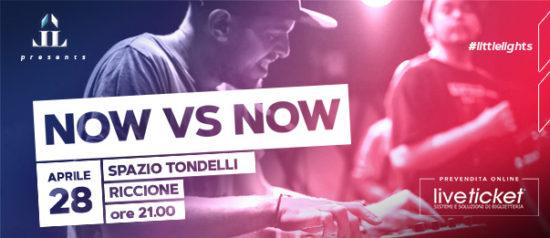 Now Vs Now allo Spazio Tondelli di Riccione