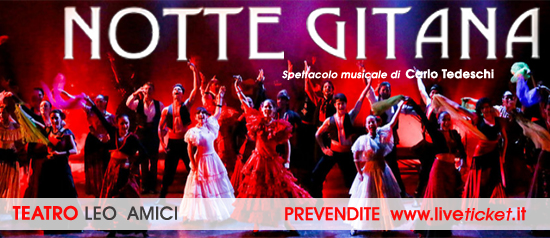 Notte_Gitana_teatro_Leo_Amici
