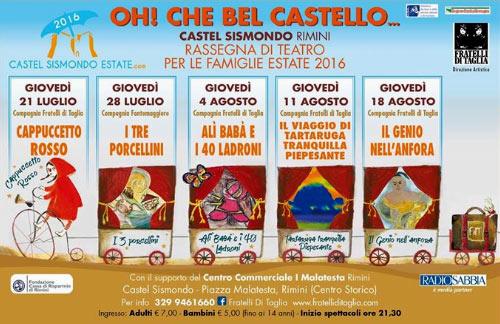 """Oh che bel castello 2016 """"I tre porcellini"""" al Castel Sismondo di Rimini"""