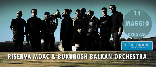 Riserva Moac & Bukurosh Balkan Orchestra a Taneto di Gattatico (RE)