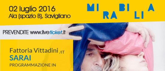"""Fattoria Vittadini """"Sarai"""" al Mirabilia Festival 2016"""