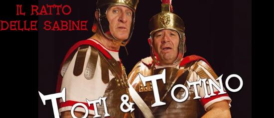 """Toti e Totino """"Il Ratto delle Sabine"""""""