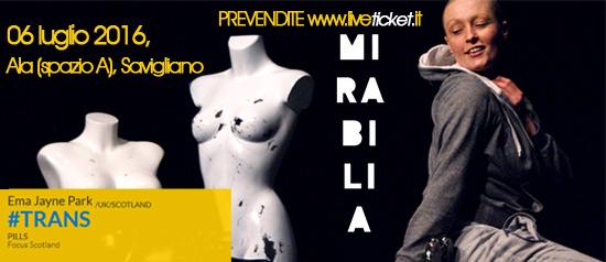 """Ema Jayne Park """"#TRANS"""" al Mirabilia Festival 2016 a Savigliano"""