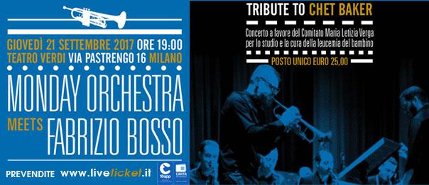 Monday Orchestra meets Fabrizio Bosso - Tribute to Chet Baker al Teatro Verdi a Milano