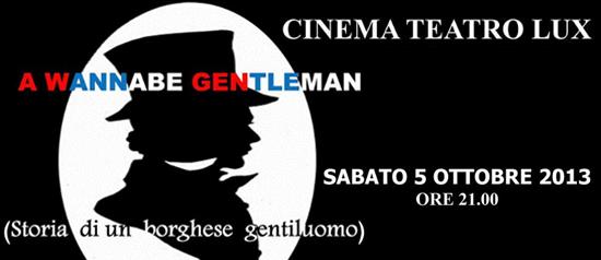 """A wannabe gentleman"" al Teatro Lux di Camisano Vicentino"