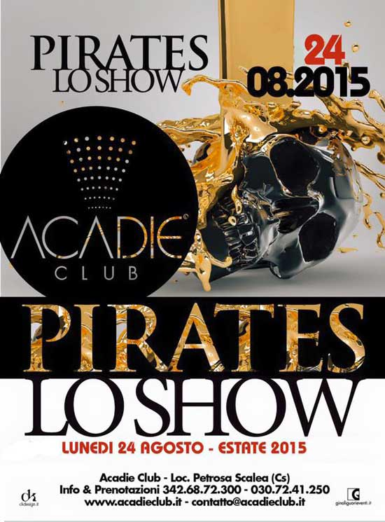 Pirates lo show all'Acadie Club di Scalea