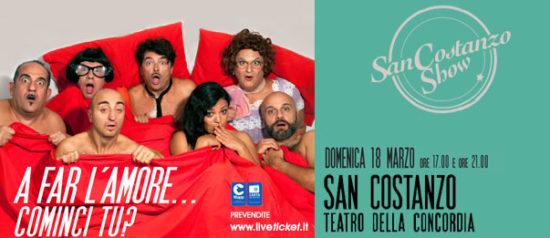 """San Costanzo Show """"A far l'amore...cominci tu?"""" al Teatro Della Concordia di San Costanzo"""