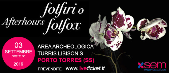 "Afterhours ""Folfiri o Folfox Tour 2016"" al Parco archeologico Turris Libisonis di Porto Torres"