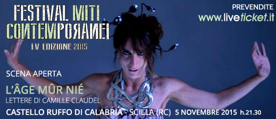 """Festival Miti Contemporanei 2015 """"L'Âge mûr nié""""al Castello Ruffo di Calabria a Scilla"""