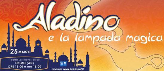 Aladino e la lampada magica al Teatro La Nuova Fenice di Osimo