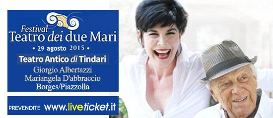 """Giorgio Albertazzi e Mariangela D'abbraccio """"Borges/Piazzolla"""" al Teatro Antico di Tindari"""