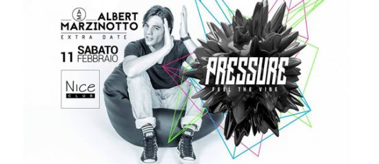 Pressure Extradate - Albert Marzinotto al Nice Club di Belluno