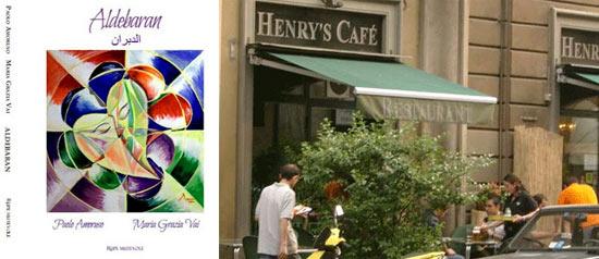 """Premiere """"Aldebaran"""" all'Henry's Cafè di Milano"""
