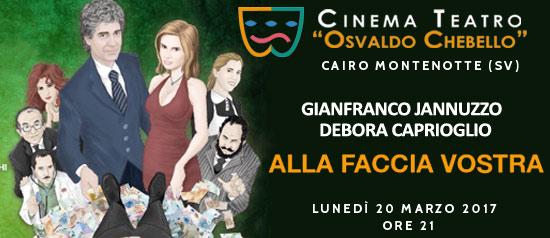 """Gianfranco Jannuzzo e Debora Caprioglio """"Alla faccia vostra"""" al Teatro O. Chebello di Cairo Montenotte"""