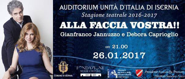 """Gianfranco Jannuzzo e Debora Caprioglio """"Alla faccia vostra!"""" all'Auditorium Unità d'Italia di Isernia"""