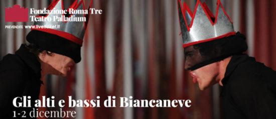 Gli alti e bassi di Biancaneve al Teatro Palladium a Roma