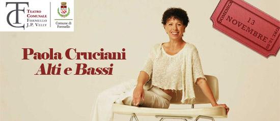 """Paola Cruciani """"Alti e Bassi"""" al Teatro Comunale J.P. Velly di Formello"""
