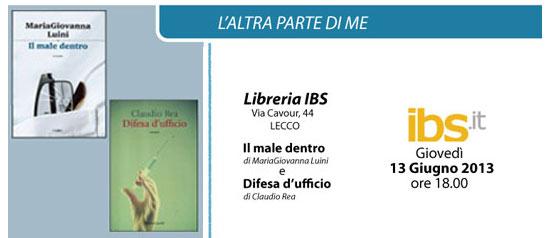 """MariaGiovanna Luini e Claudio Rea """"L'altra parte di me"""" alla libreria IBS a Lecco"""